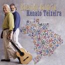 Rolando Boldrin e Renato Teixeira/Rolando Boldrin  & Renato Teixeira