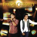 Fred & Gustavo - Então Valeu (Ao Vivo)/Fred & Gustavo