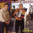 Por Siempre/Los Hermanos Zuleta