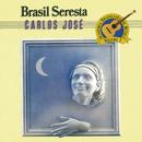 Brasil Seresta/Carlos José