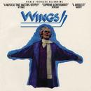 Wings (World Premiere Cast Recording)/World Premiere Cast of Wings