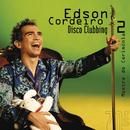 Disco Clubbing 2 Mestre De Cerimônia/Edson Cordeiro