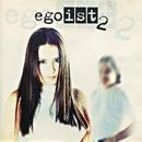 Egoist 2/Egoist