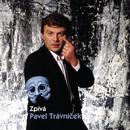 Zpiva Pavel/Pavel Travnicek