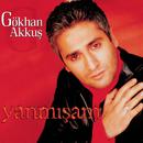 Yanmisam/Gokhan Akkus