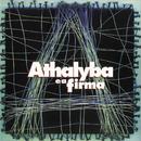 Athalyba E A Firma/Athalyba E A Firma