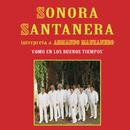 """""""Como En Los Buenos Tiempos"""" Sonora Santanera Interpreta...A Armando Manzanero/La Sonora Santanera"""