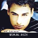 Gul Kurusu/Burak Aziz