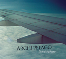 Travel Advisory/Archipelago