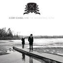 Home In The Woods/Cory Chisel and the Wandering Sons