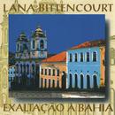 Exaltação À Bahia/Lana Bittencourt