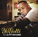 Live From The Kitchen/Yo Gotti