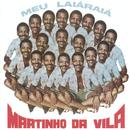 Meu Laiá Raiá'/Martinho Da Vila