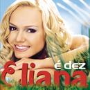 É Dez/Eliana