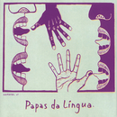 Papas Da Língua/Papas Da Língua