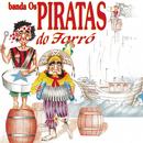 Banda Os Piratas Do Forró/Carlos Andre