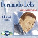 O Eterno Apaixonado/Fernando Lelis