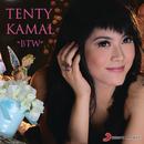BTW/Tenty Ertyani Kamal