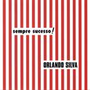 Sempre Sucesso/Orlando Silva
