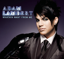 Whataya Want from Me (Brad Walsh's A-Morir Mix)/Adam Lambert