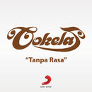 Tanpa Rasa (Single Only)/Cokelat
