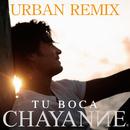 Tu Boca (Urban Remix)/Chayanne