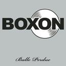 Balle Perdue/Boxon