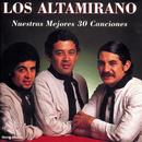 Nuestras Mejores 30 Canciones/Los Altamirano