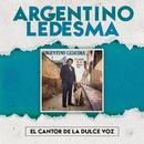 El Cantor De La Dulce Voz/Argentino Ledesma