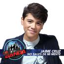 No Sales de Mi Mente/Jaime Cruz