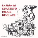 Lo Mejor del Cuarteto Palais De Glace/Cuarteto Palais De Glace