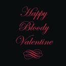 Happy Bloody Valentine feat.Arno Carstens,Shotgun Tori/The Touch