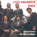 Chacarera De Las Piedras/Los Huanca Hua