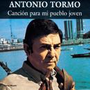 Cancion Para Mi Pueblo Joven/Antonio Tormo