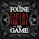 Caillera For Life feat.The Game/La Fouine