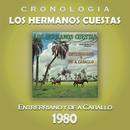 Los Hermanos Cuestas Cronología - Entrerriano y de a Caballo (1980)/Los Hermanos Cuestas