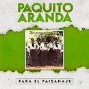 Para El Paisanaje/Paquito Aranda