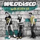 Wir heben ab/Neodisco