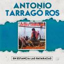 Estancia Las Batarazas/Antonio Tarragó Ros
