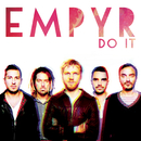 Do it/Empyr