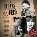 60 - Csak az évek múltak el/Fecó Balázs