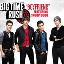 Boyfriend feat.Snoop Dogg/Big Time Rush