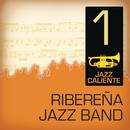 Jazz Caliente: Ribereña Jazz Band 1/Ribereña Jazz Band