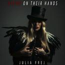 Blood on Their Hands/Julia Frej