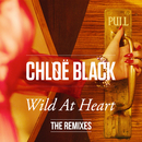 Wild At Heart (The Remixes)/Chløë Black
