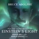 Einstein's Light/Joshua Bell, Marija Stroke