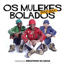 Bule Bule feat.Renatinho da Bahia/Os Mulekes Bolados