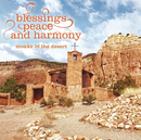 Blessings, Peace and Harmony/Monks of the Desert