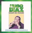 Gigante Del Folklore - Serie Argentinisima/Hugo Diaz
