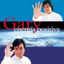 Energia Positiva/Gary